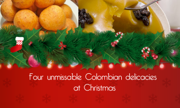 Four unmissable Colombian delicacies at Christmas