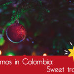 Christmas in Colombia: Sweet traditions
